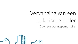 Vervang uw elektrische boiler door een warmtepomp boiler