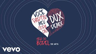Nego Do Borel Você Partiu Meu Coração Dux Remix Áudio Oficial Ft Anitta