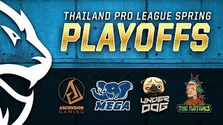 Thailand Pro League Spring 2018 Playoffs Day 1