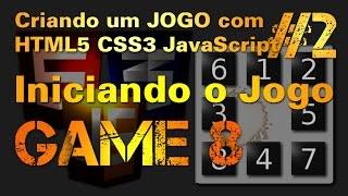 Criar Jogos com HTML CSS e JavaScript – Jogo dos 8 – Pt.2/4 Iniciando o Jogo