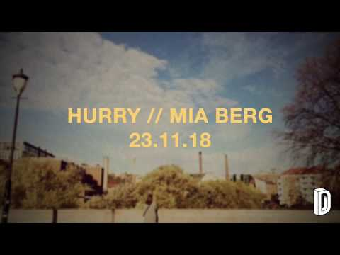Mia Berg - Hurry (DC#120) | Interview