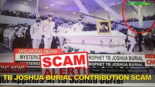Victims Fall For Prophet T.B Joshua Burial Cash Contribution SCAM