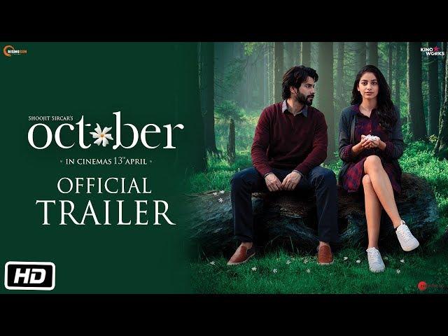 October | Official Trailer | Varun Dhawan | Banita Sandhu | Shoojit Sircar