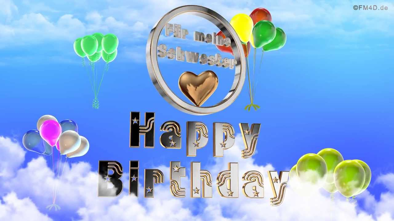 Geburtstagslied ☆♪ Für Meine Schwester Happy Birthday To You Lustiges  Geburtstags Video