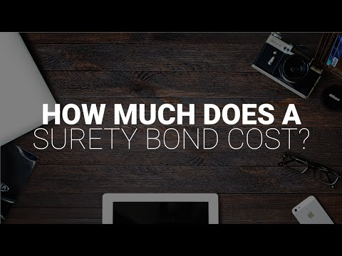 how-much-does-a-surety-bond-cost?