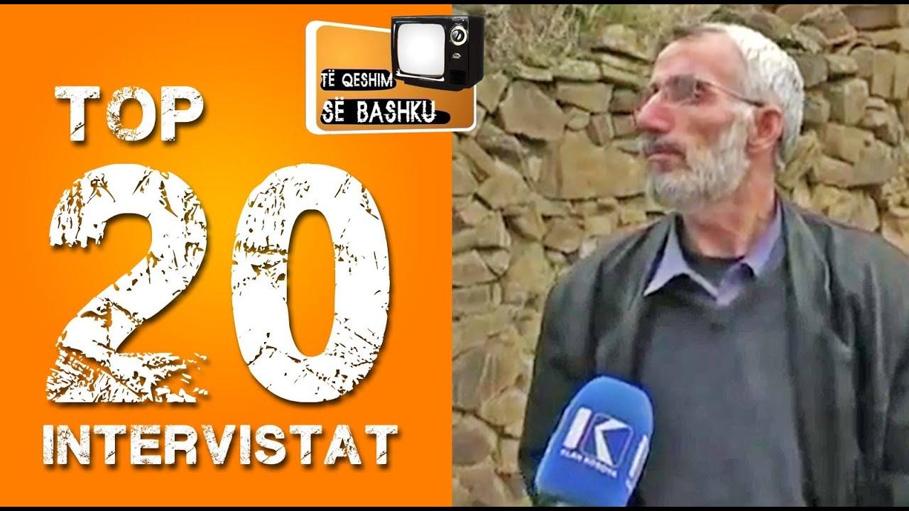 Top 20 intervistat shqiptare (Te qeshim se bashku)