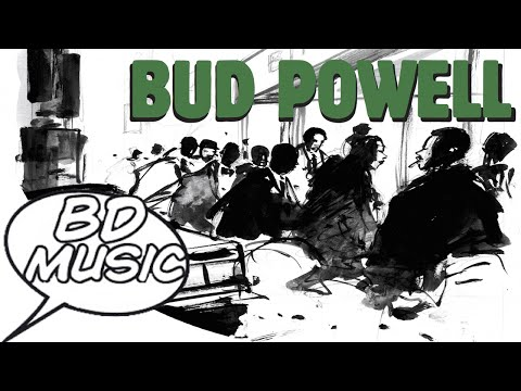 BD Music Presents Bud Powell (Un Poco loco, Tempus Fugit & more songs)