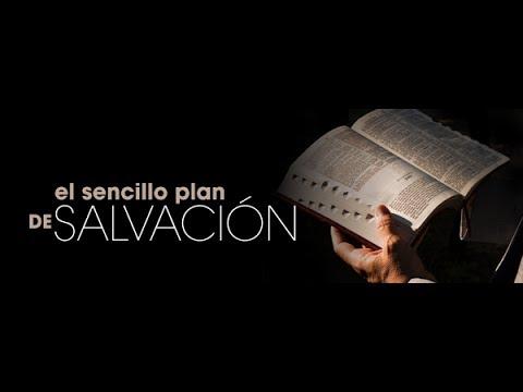 Estudio Bíblico: El Plan de Salvacion de Dios para el Hombre