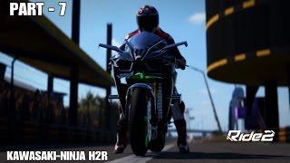 RIDE 2 PS4 Gameplay Part 7   Kawasaki Ninja H2R   Avl. on PC & XBOX ONE   FULL GAME   #RIDE2