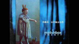 Matchbox Twenty - Bent