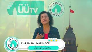 Yeni Medya ve İletişim Doktora Programı | Prof. Dr. Nazife Güngör
