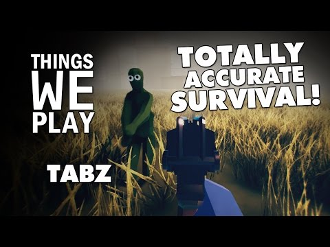 TABZ - Totally Accurate Survival!