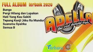 Download Dangdut Full Album Terbaik Om Adela 2021
