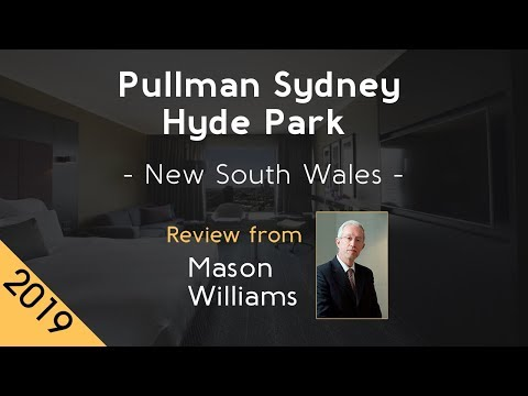 Pullman Sydney Hyde Park 5⭐ Review 2019