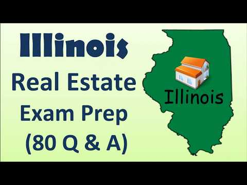 Illinois Real Estate Exam Prep with 80 Quesstions & Answers  and explains