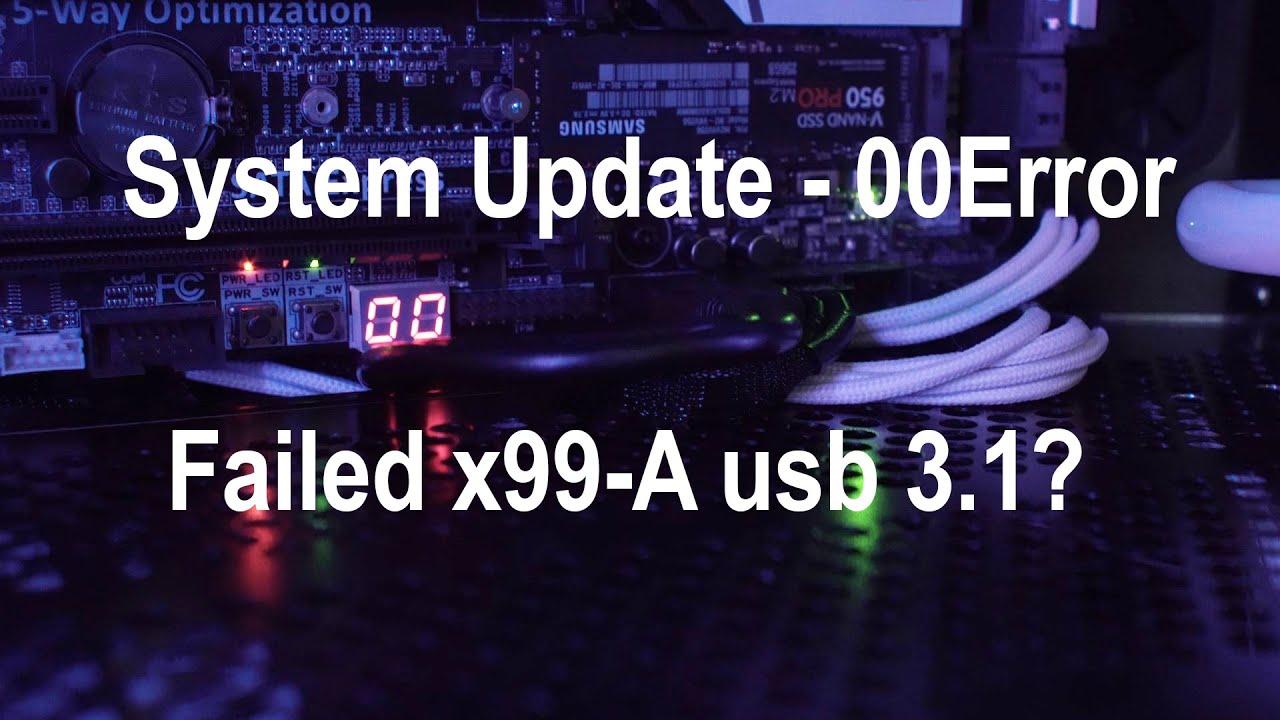 System Update - 00 Error  Motherboard Failure?