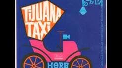 Herb Alpert & The Tijuana Brass Tijuana Taxi
