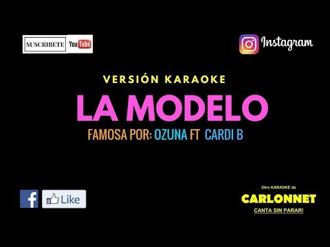 La Modelo - Ozuna Ft Cardi B (Karaoke)