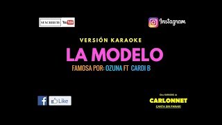 Download La Modelo - Ozuna Ft Cardi B (Karaoke) MP3 song and Music Video