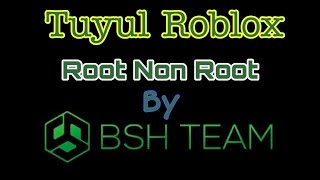 #BSH #BSHTEAM #TUYULBSH #BSH2019 Mod Tuyul Roblox_ 2.0 Latest from BSH