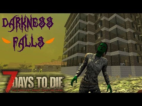 THEY COME OUT AT NIGHT | Darkness Falls MOD 7 Days to Die | Let's Play Gameplay Alpha 16 | S01E01