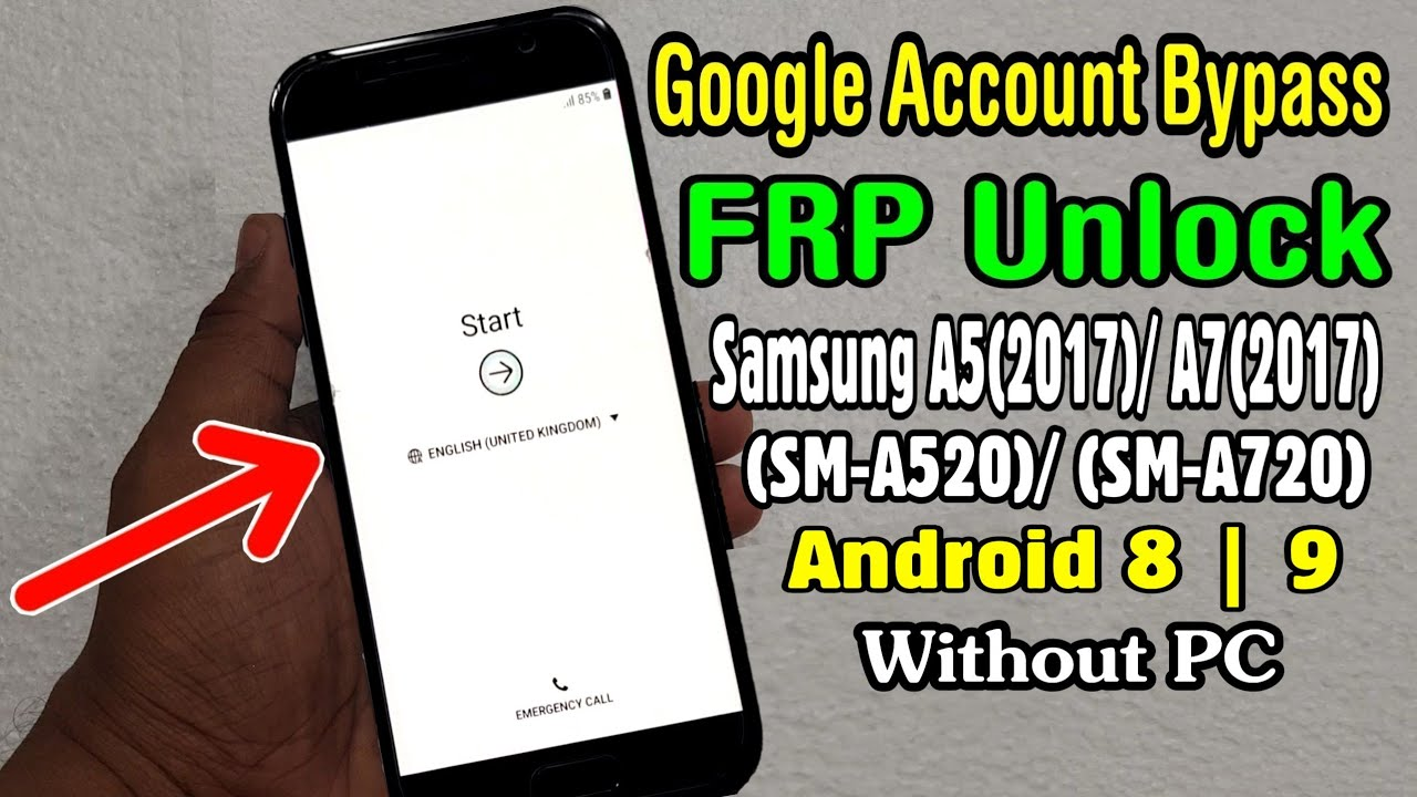 Samsung Galaxy A5 2017)/ A7 2017 FRP Unlock or Google Account Bypass ||  Android 8 1 1 | 9 0
