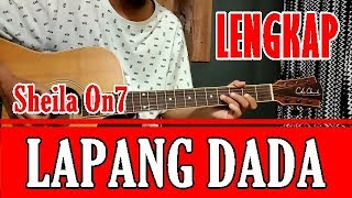 Tutorial Gitar : LAPANG DADA - SHEILA ON 7 | Chord ASLI dan LENGKAP | Eddy Supriadi