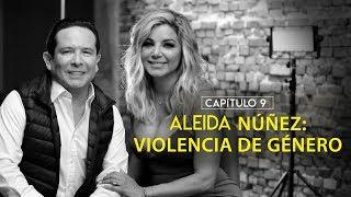 Aleida Núñez revela el abuso que sufrió...
