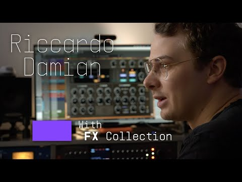 Riccardo Damian | Breaking Down Pro Mixing Tips with FX Collection