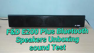 F&D E200 Plus Bluetooth Speakers Unboxing, Sound Test, Review