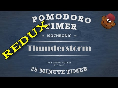 Isochronic Pomodoro Timer - Thunderstorm (A 25 Minute Work Timer)