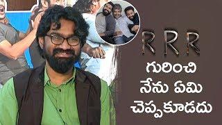 Rahul Ramakrishna about RRR Movie | Jr NTR | Ram Charan | SS Rajamouli | Hushaaru Movie Interview