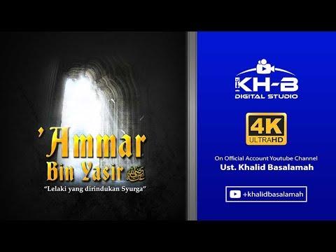 Kisah Sahabat Nabi Ke-26: Ammar Bin Yasir Radhiallahu'anhu