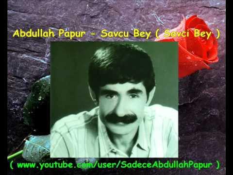 Abdullah Papur - Savcu Bey ( Savcı Bey )