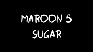 Maroon 5 - Sugar (Audio)
