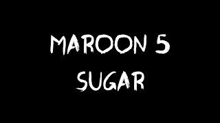 Download Maroon 5 - Sugar (Audio) Mp3 and Videos