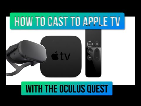 HOW TO CAST OCULUS QUEST TO APPLE TV