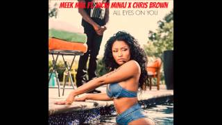 Meek Mill - All Eyes On You ft. Nicki Minaj & Chris Brown [INSTRUMENTAL]