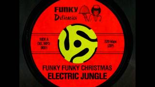 Electric Jungle - Funky Funky Christmas