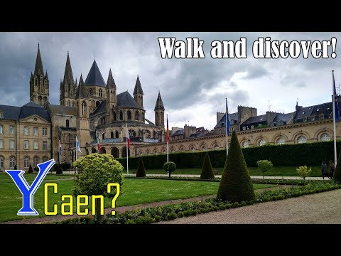 Why travel to Caen? Walking in Caen, France