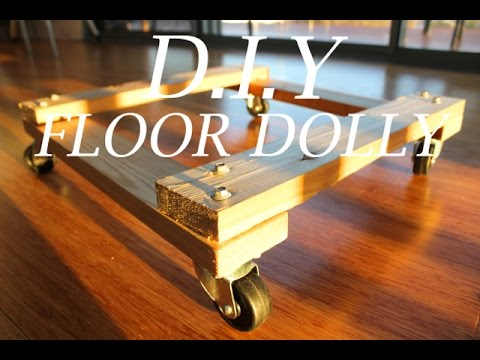 D.I.Y Floor Dolly For $8