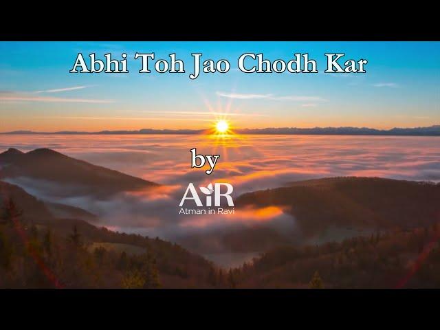 Abhi Toh Jao Chodh Kar | AiR Bhajan