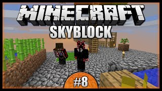 Taking On The Mobs! Farming Galore! || Minecraft Skyblock Multiplayer Survival [Episode 8]