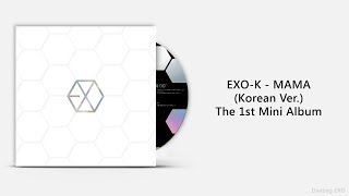 Download lagu EXO K MAMA MP3