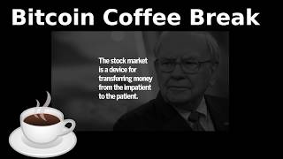 Bitcoin Coffee Break (24th May) - Markets, FacebookCoin, AT&T/BitPay