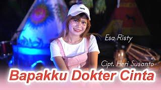 Sayang Bapakku Dokter Cinta - Esa Risty I Official Music Video