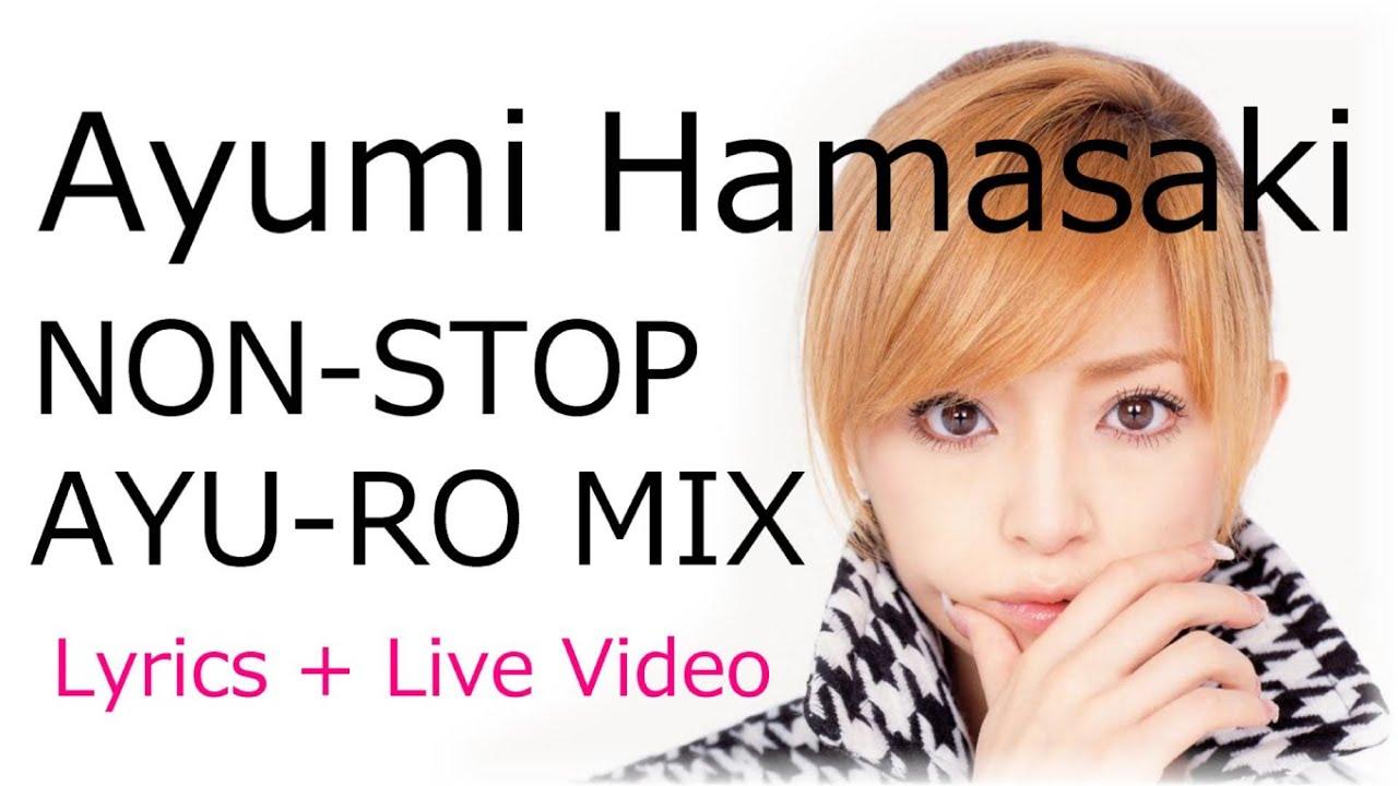 浜崎あゆみ 名曲 メドレー (2)歌詞付+ライブ映像コラボ版⭐Ayumi Hamasaki Non Stop Mix