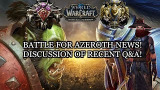 WoW BFA NEWS! - Discussion of Q&A & PvP in BFA!