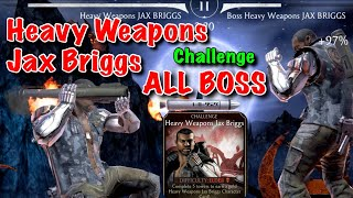 Heavy Weapons Jax Briggs Elder Challenge All BOSS Fight   Mortal Kombat Mobile