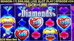 High Limit LOCK IT LINK Slot Machine $25 Max Bet Bonus & MINOR JACKPOT WON | SEASON-11 | EPISODE #24